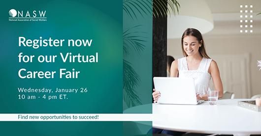 NASW Virtual Career Fair Jan 26th 2022